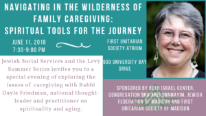 Navigating in the Wilderness of Family Caregiving: Spiritual Tools for the Journey @ First Unitarian Society | Madison | Wisconsin | United States